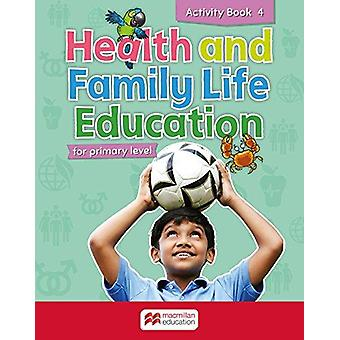 Primary Health and Family Life Education Activity Book - Niveau 4 af S