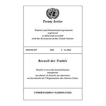 Treaty Series 2837 (English/French Edition) by United Nations Office