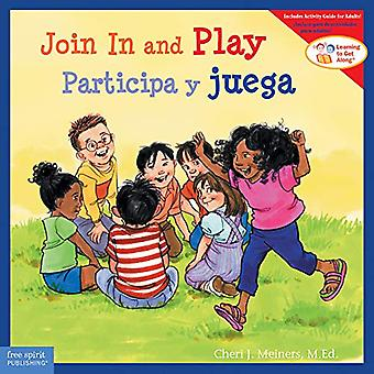 Join In and Play/Participa y juega by Cheri J Meiners - 9781631984402