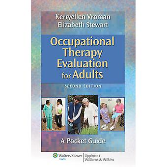 Occupational Therapy Evaluation for Adults - A Pocket Guide (2nd Revis