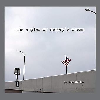 the angles of memory's dream by Jake Miller - 9780989022033 Book