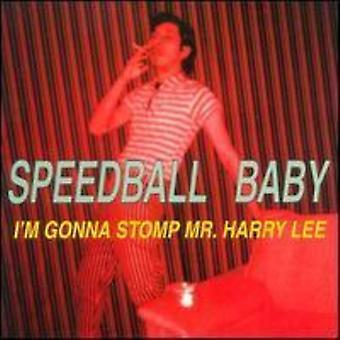 Speedball Baby - I'm Gonna Stomp Mr. Harry Lee [Vinyl] USA import