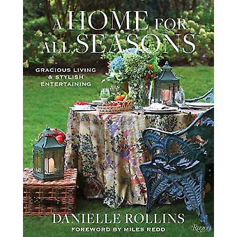 A Home for All Seasons by Rollins & DanielleRedd & Miles