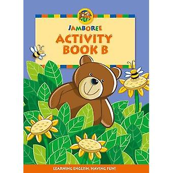 Jamboree Storytime Level B Activity Book 2nd edition by Jackie Holderness & Neil Griffiths & Bill Laar