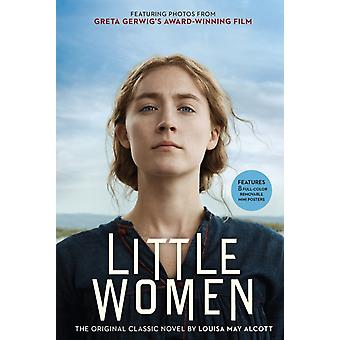 Little Women  The Original Classic Novel Featuring Photos from the Film by Louisa May Alcott