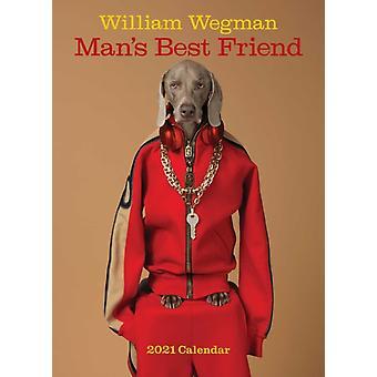 William Wegman Mans Best Friend 2021 Wall Calendar by William Wegman