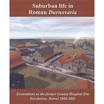 Suburban Life in Roman Durnovaria
