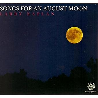 Larry Kaplan - Songs for an August Moon [CD] USA import