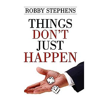 Things Don't Just Happen by Robby Stephens - 9780578015033 Book