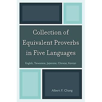 Collection of Equivalent Proverbs in Five Languages - English - Taiwan