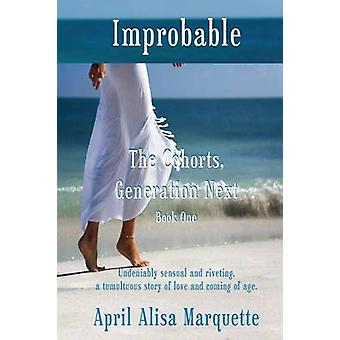 Improbable by April Alisa Marquette - 9780983720638 Book