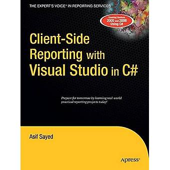 ClientSide-rapportage met Visual Studio in C door Asif Sayed