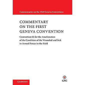 Punaisen Ristin kansainvälisen komitean kommentit Ensimmäisestä Geneven yleissopimuksesta