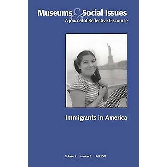 Immigrants in America Musées Questions sociales 32 Question thématique