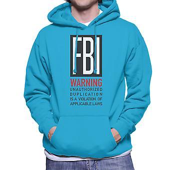 FBI grappig citaat mannen Hooded Sweatshirt