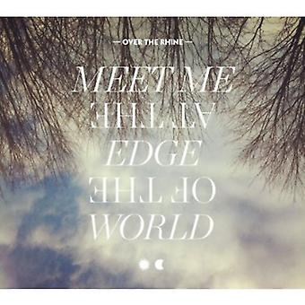 Over the Rhine - Meet Me at the Edge of the World [CD] USA import