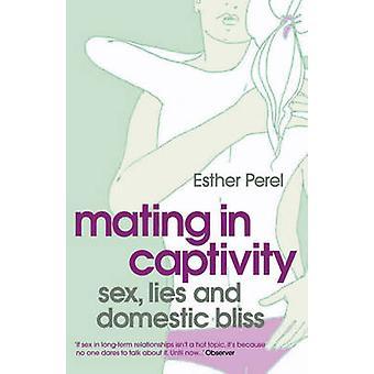 Acasalamento em cativeiro por Esther Perel - livro 9780340943755