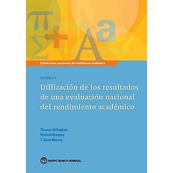 Evaluaciones Nacionales de Rendimiento Academico - Utilizacion de los