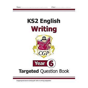 Escrita em inglês KS2 novo alvo pergunta livro - ano 6 pelo novo KS2 En