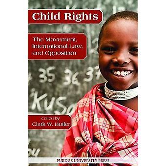Barnets rättigheter - rörelsen - internationell rätt- och Opposition av Cl