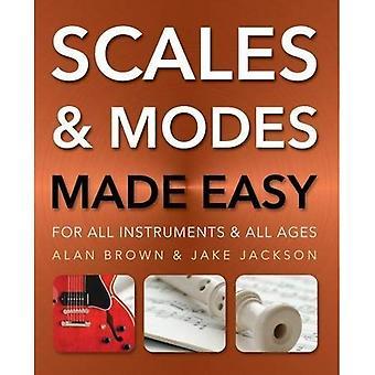 Gammes et Modes Made Easy: pour tous les Instruments et tous les âges (musique Made Easy)