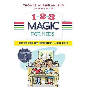 1-2-3 magique pour les enfants: aider vos enfants à comprendre les nouvelles règles