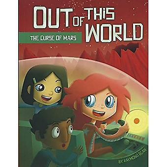 The Curse of Mars (Out of This World (Paperback))