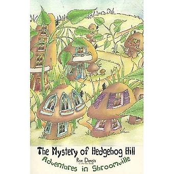 Adventures in Shroomville: The Mystery of Hedgehog Hill