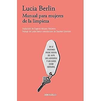 Manual Para Mujeres de la Limpieza /A Manual for Cleaning Women [Spanish]