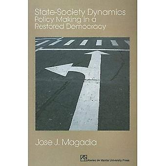 State-Society Dynamics: Policy Making in a Restored Democracy