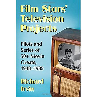 Hoofdrollen televisie projecten: Piloten en serie van 50 + film groten, 1948-1985