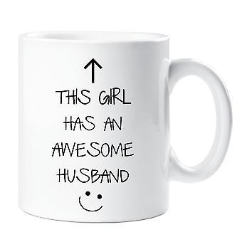 This Girl Has An Awesome Husband Mug