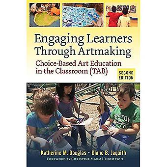 Engageant d'apprenants par le biais de création artistique: Choix-Based Art Education in the Classroom (onglet)