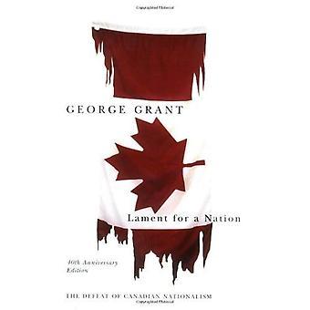 Valittaa kansakunnan: tappio Kanadan nationalismi (Carleton Kirjasto-sarja)