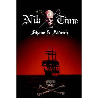 Nik of Time par Shane A Aldrich