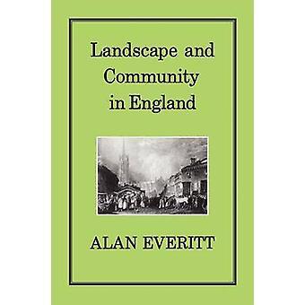 Landskapet samfunnet i England Everitt & Alan