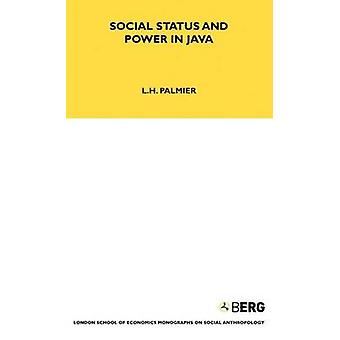Status sociale e potere in Java di Palmier & L. H.