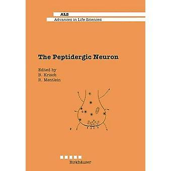 The Peptidergic Neuron by Krisch & B.