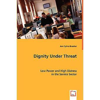 Würde unter Androhung von Brooker & Ann Sylvia