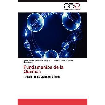 Fundamentos de La Quimica by Moreno Rodriguez Jose Albino