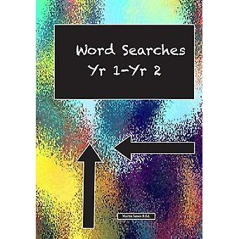 Word Searches yr 1- yr 2 by Martin James - 9781842854471 Book