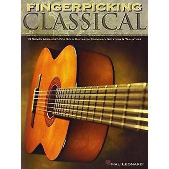 Fingerpicking Classical  - 15 Songs Arranged for Solo Guitar in Standa