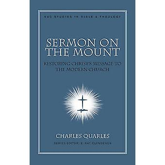 Sermon On The Mount by Charles L Quarles - 9780805447156 Book