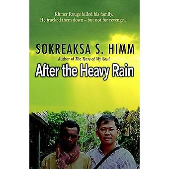 After the Heavy Rain - The Khmer Rouge Killed His Family. He Tracked T