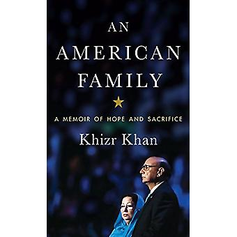 An American Family - A Memoir of Hope and Sacrifice by Khizr Khan - 97