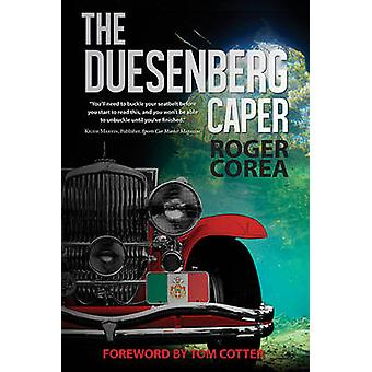 The Duesenberg Caper by Roger Corea - Tom Cotter - 9781590793107 Book