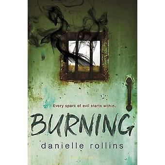 Burning by Danielle Rollins - 9781681192055 Book