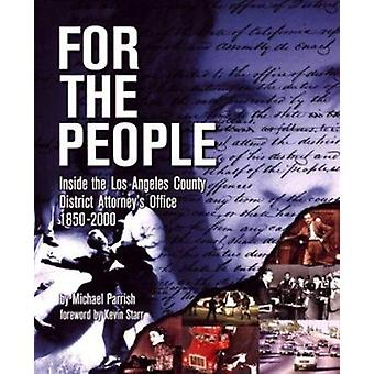 For the People - Inside the Los Angeles County District Attorey's Offi