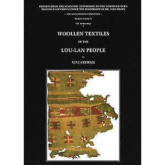 Woollen Textiles from Lou-Lan - Reports from the Scientific Expedition
