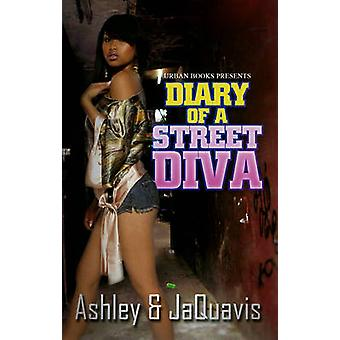 Diary of a Street Diva by Ashley - JaQuavis Coleman - 9781601621412 B